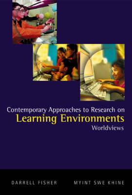 Contemporary Approaches To Research On Learning Environments: Worldviews (Paperback)
