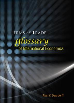 Terms Of Trade: Glossary Of International Economics (Paperback)