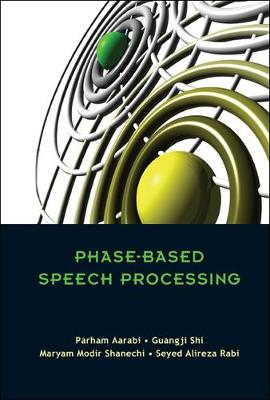 Phase-based Speech Processing (Paperback)