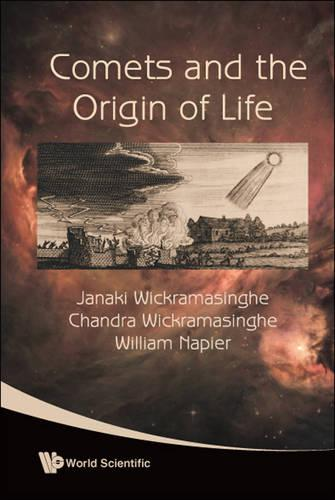 Comets And The Origin Of Life (Hardback)