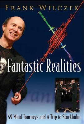 Fantastic Realities: 49 Mind Journeys And A Trip To Stockholm (Hardback)