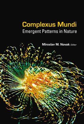 Complexus Mundi: Emergent Patterns In Nature (Hardback)