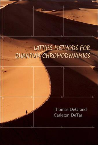 Lattice Methods For Quantum Chromodynamics (Hardback)