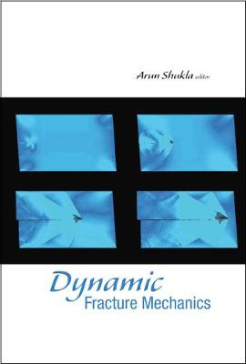 Dynamic Fracture Mechanics (Hardback)