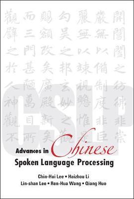 Advances In Chinese Spoken Language Processing (Hardback)