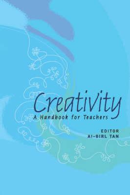 Creativity: A Handbook For Teachers (Paperback)