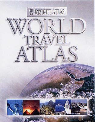 Insight World Travel Atlas - Insight Atlas (Hardback)