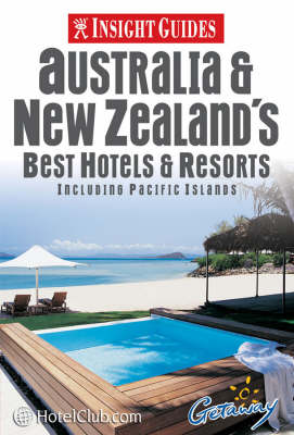 Australia and New Zealand's Best Hotels and Resorts - Insight Guides (Paperback)