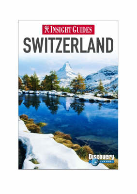 Insight Guides: Switzerland - INSIGHT GUIDES (Paperback)