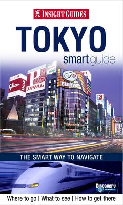 Insight Guides: Tokyo Smart Guide - Insight Smart Guide (Paperback)