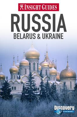 Insight Guides: Russia, Belarus & Ukraine - Insight Guides (Paperback)