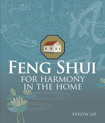 Feng Shui for Harmony in the Home (Paperback)