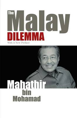 The Malay Dilemma (Paperback)