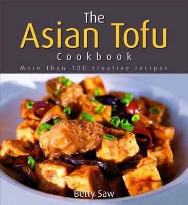 The Asian Tofu Cookbook (Paperback)