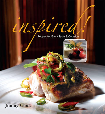 Inspired!: Recipes for Every Taste and Occasion (Paperback)