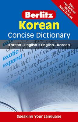 Berlitz Language: Korean Concise Dictionary: Korean-English, English-Korean - Berlitz Concise Dictionary (Paperback)
