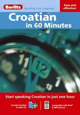 Berlitz Language: Croatian in 60 Minutes - Berlitz in 60 Minutes