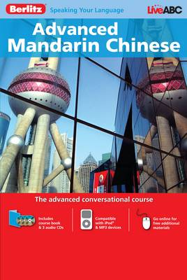 Berlitz Language: Advanced Mandarin Chinese: the Advanced Conversational Course - Berlitz Advanced