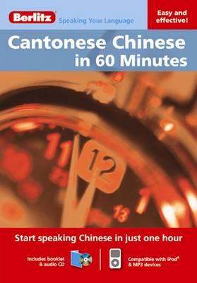 Berlitz Language: Cantonese Chinese in 60 Minutes - Berlitz in 60 Minutes
