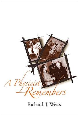 Physicist Remembers, A (Hardback)