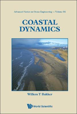 Coastal Dynamics - Advanced Series On Ocean Engineering 34 (Hardback)