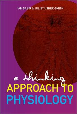 Thinking Approach To Physiology, A (Hardback)