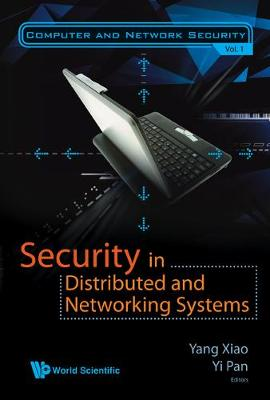 Security In Distributed And Networking Systems - Computer And Network Security 1 (Hardback)