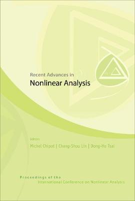 Recent Advances In Nonlinear Analysis - Proceedings Of The International Conference On Nonlinear Analysis (Hardback)