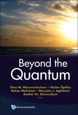 Beyond The Quantum (Hardback)