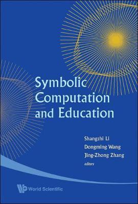 Symbolic Computation And Education (Hardback)
