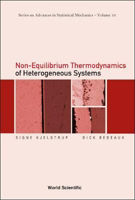Non-equilibrium Thermodynamics Of Heterogeneous Systems - Series On Advances In Statistical Mechanics 16 (Hardback)