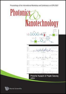 Photonics And Nanotechnology (With Cd-rom) - Proceedings Of The International Workshop And Conference On Icpn 2007 (Hardback)