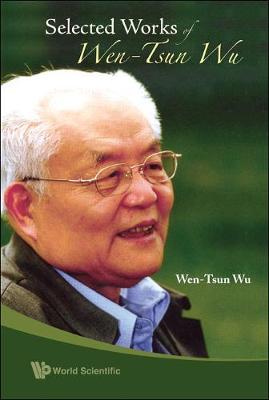 Selected Works Of Wen-tsun Wu (Hardback)