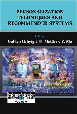 Personalization Techniques And Recommender Systems - Series In Machine Perception And Artificial Intelligence 70 (Hardback)