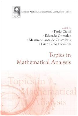 Topics In Mathematical Analysis - Series On Analysis, Applications And Computation 3 (Hardback)