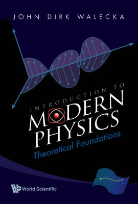 Introduction To Modern Physics: Theoretical Foundations (Paperback)