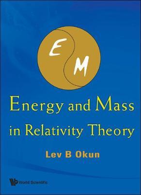 Energy And Mass In Relativity Theory (Hardback)