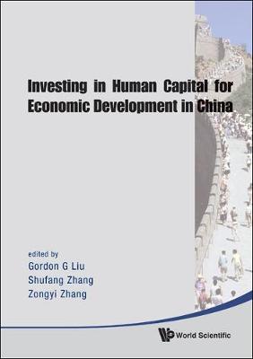 Investing In Human Capital For Economic Development In China (Hardback)