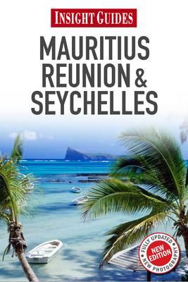 Insight Guides: Mauritius, Reunion & Seychelles (Paperback)