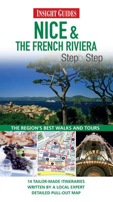 Insight Guides: Nice & the French Riviera Step by Step - Insight Step by Step (Paperback)