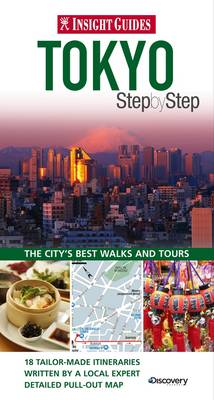 Insight Guides: Tokyo Step by Step - Insight Step by Step (Paperback)