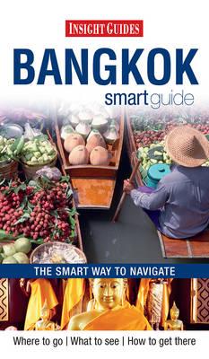 Insight Guides: Bangkok Smart Guide (Paperback)