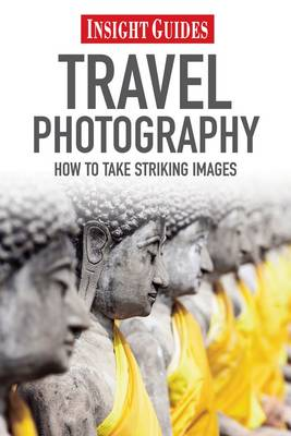 Insight Guides Travel Photography - Insight Guides (Paperback)
