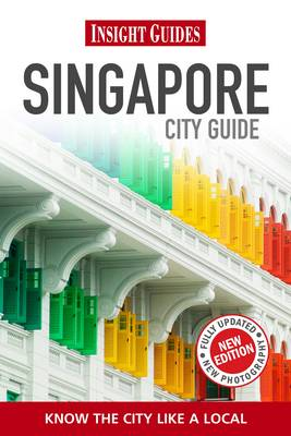 Insight Guides: Singapore City Guide - Insight City Guides (Paperback)