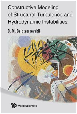 Constructive Modeling Of Structural Turbulence And Hydrodynamic Instabilities (Hardback)