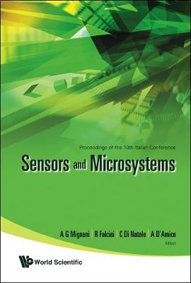 Sensors And Microsystems - Proceedings Of The 10th Italian Conference (Hardback)