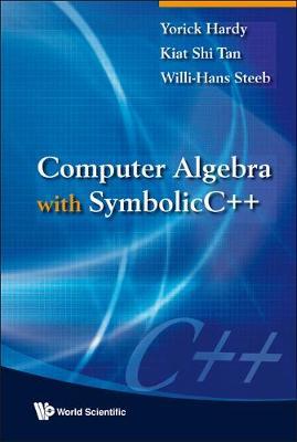 Computer Algebra With Symbolicc++ (Hardback)