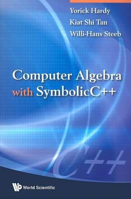 Computer Algebra With Symbolicc++ (Paperback)