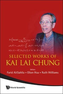 Selected Works Of Kai Lai Chung (Hardback)