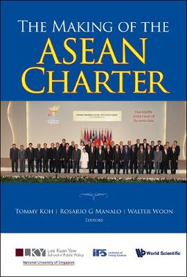 Making Of The Asean Charter, The (Hardback)